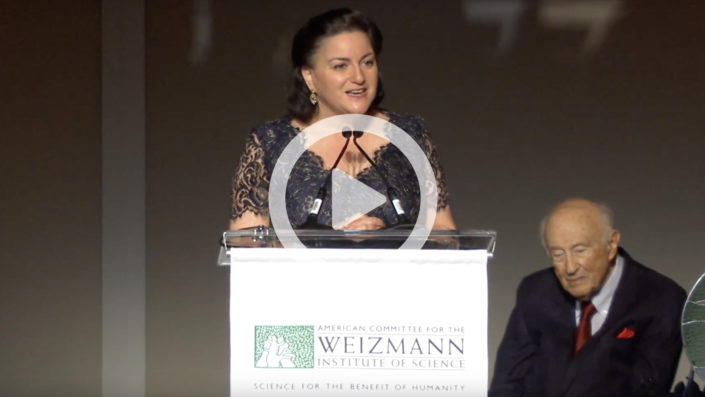 We thank you – everyone at Weizmann – all the scientists and all the people who make that wonderful institution work and grow and develop, because we have received more than we have given.