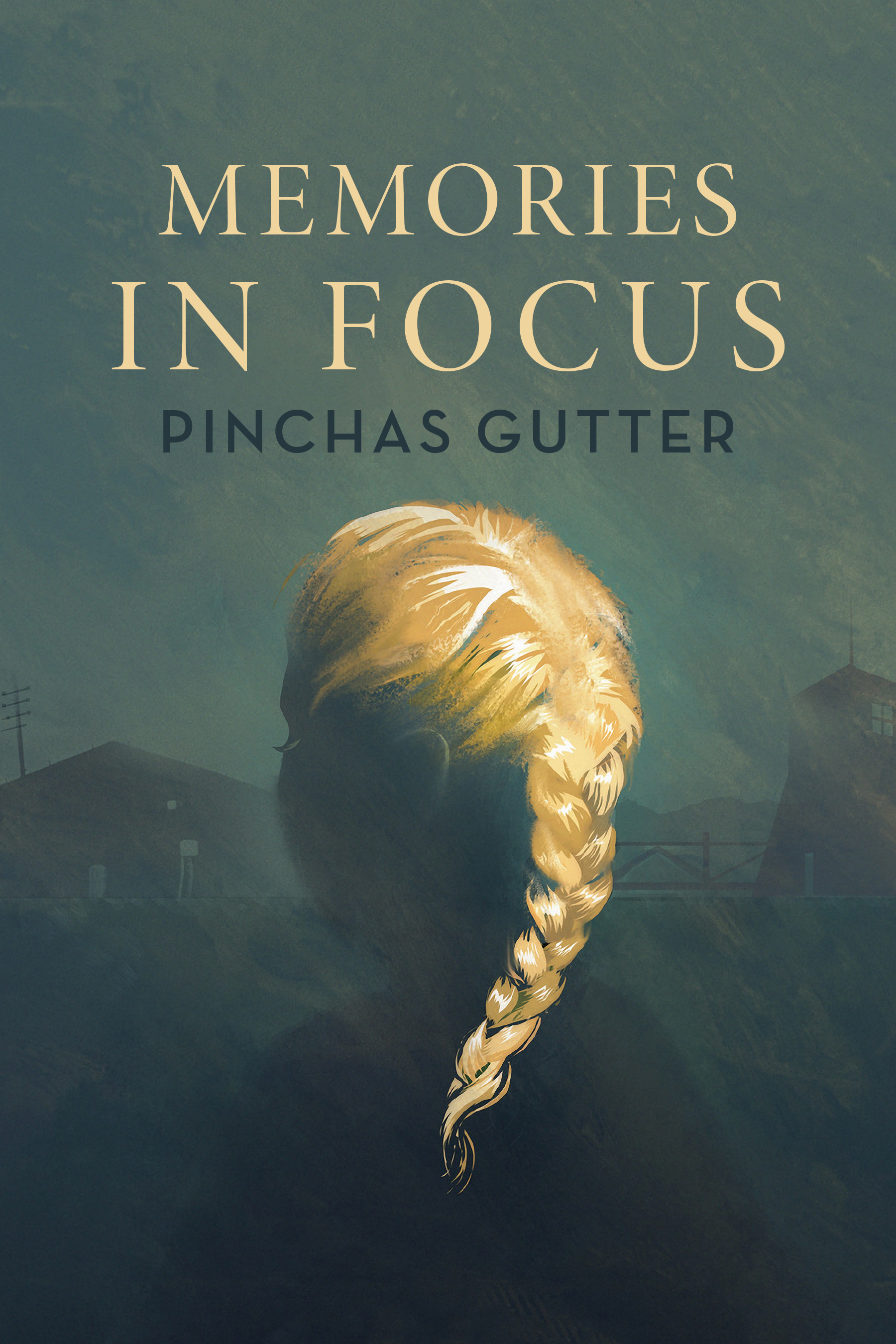 """Memories in Focus"" by Pinchas Gutter"