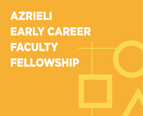 Azrieli Early Career Faculty Fellowship
